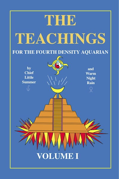 The Teachings for the Fourth Density Aquarian Volume 1