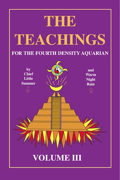 The Teachings for the Fourth Density Aquarian Volume 3