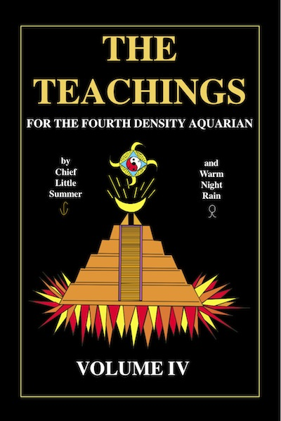 The Teachings for the Fourth Density Aquarian Volume 4